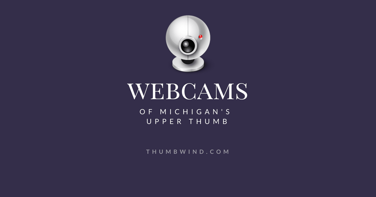 Michigan Thumb Webcams to View